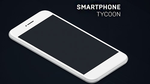 Smartphone tycoon screenshot 1
