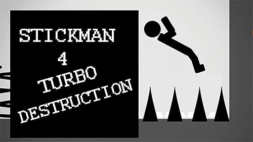 Stickman 4: Turbo destruction Screenshot