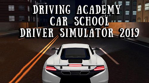 Driving academy: Car school driver simulator 2019 captura de pantalla 1