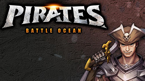 Pirates: Battle ocean captura de pantalla 1
