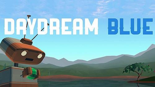 Daydream blue screenshot 1