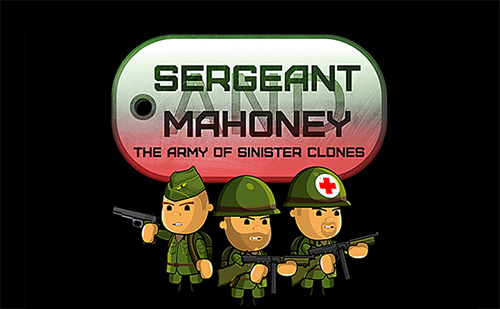 Sergeant Mahoney and the army of sinister clones Screenshot