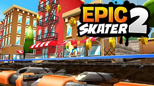 Epic skater 2 captura de pantalla 1