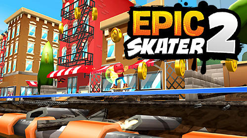 Epic skater 2 Screenshot