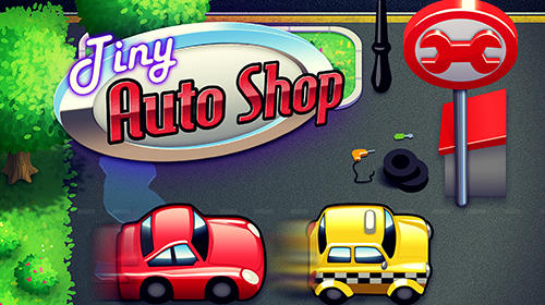 Tiny auto shop Screenshot