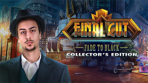 Final cut: Fade to black. Collector's edition Screenshot