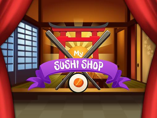 My sushi shop Screenshot