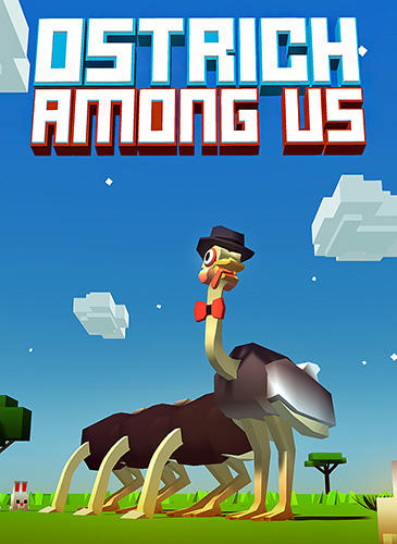 Ostrich among us Screenshot