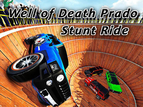 Well of death Prado stunt ride Screenshot