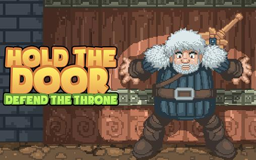 Hold the door: Defend the throne Screenshot
