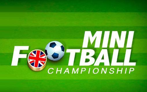 Mini football: Championship captura de pantalla 1