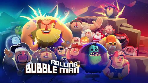 Bubble man: Rolling Screenshot