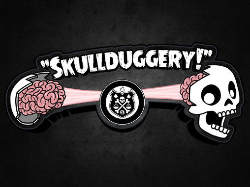Skullduggery! screenshot 1