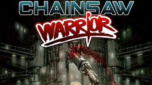 Chainsaw warrior capture d'écran