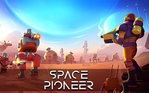 Space pioneer: Shoot, build and rule the galaxy Screenshot