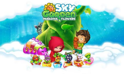 Sky garden: Paradise flowers screenshot 1