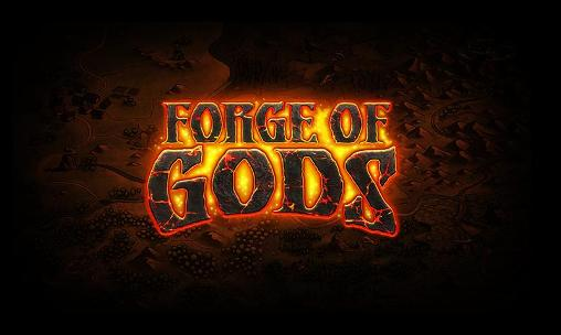 Forge of gods Screenshot