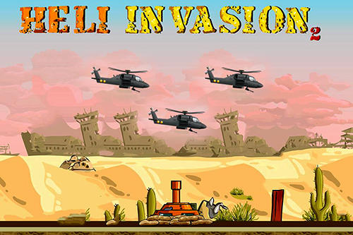 Heli invasion 2: Stop helicopter with rocket screenshot 1