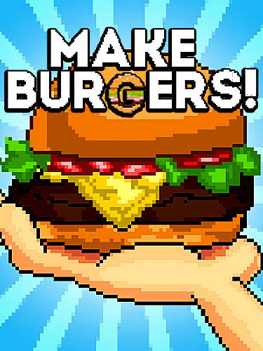 Make burgers! capturas de pantalla