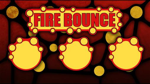 Fire bounce 2D скриншот 1