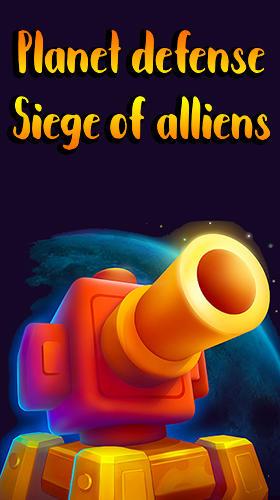 Planet defense: Siege of alliens capture d'écran