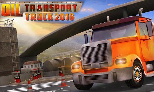 Oil transport truck 2016 Screenshot