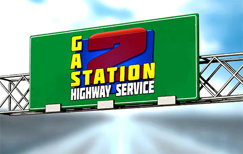Gas station 2: Highway service captura de tela 1