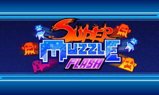 Super muzzle flash Screenshot