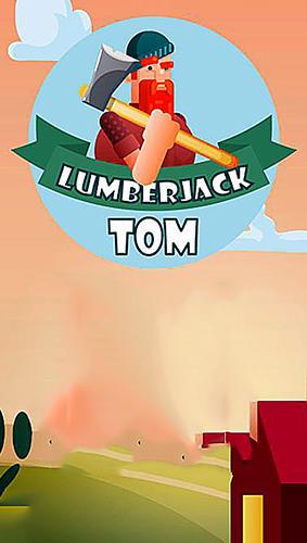 Lumberjack Tom: Cut with an axe скріншот 1