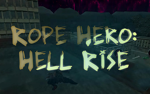 Rope hero: Hell rise capture d'écran 1