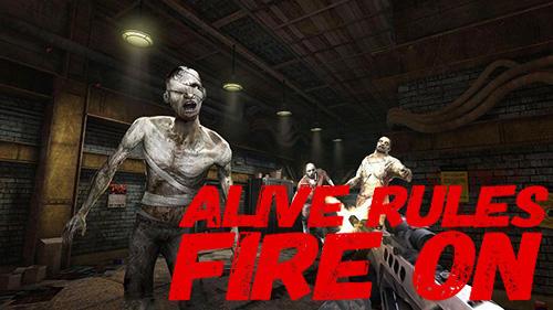 Alive rules: Fire on Screenshot