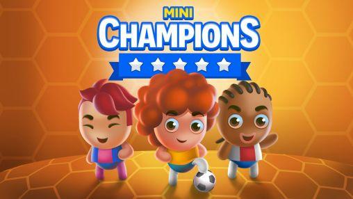 Mini champions Screenshot