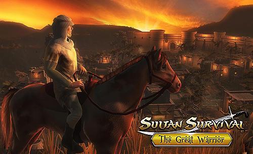 Sultan survival: The great warrior icon