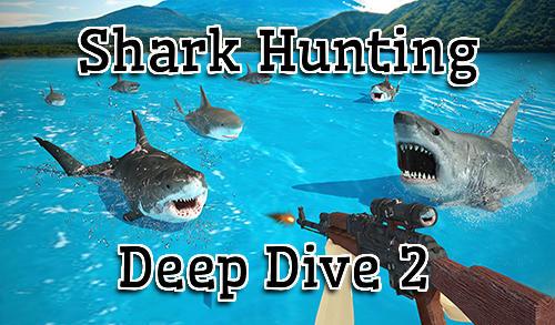 Shark hunting 3D: Deep dive 2 Screenshot