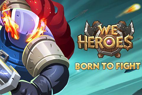 logo Nous sommes les héros: Né pour combattre