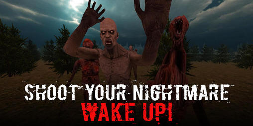 Shoot your nightmare: Wake up! captura de pantalla 1