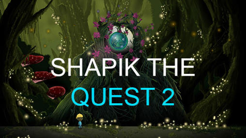 Shapik: The quest 2 скриншот 1