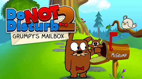 Do not disturb 2! Grumpy's mailbox. Challenge your prank skills! Screenshot
