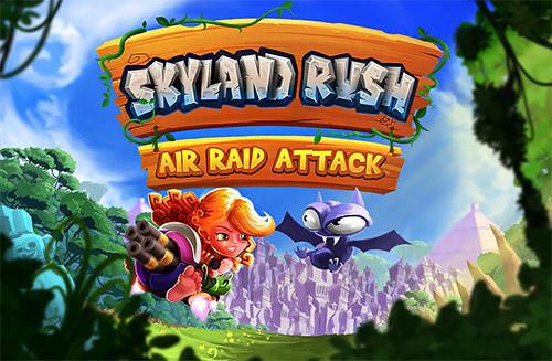 Skyland rush: Air raid attack скріншот 1