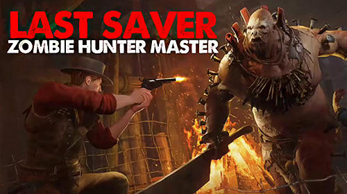 Last saver: Zombie hunter master скріншот 1