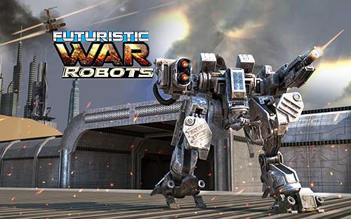 Futuristic war robots скриншот 1