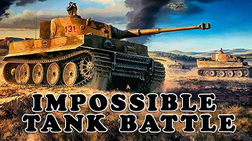 Impossible tank battle Screenshot