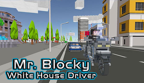 Mr. Blocky White House driver screenshot 1