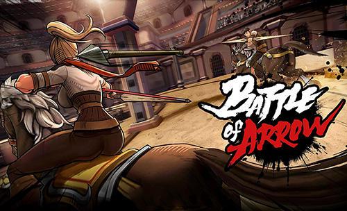 Battle of arrow Screenshot