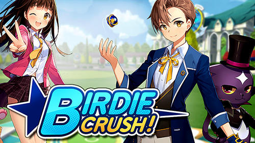 Birdie crush! Screenshot