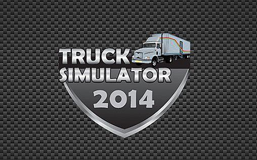 トラック・シミュレーター2014 スクリーンショット1