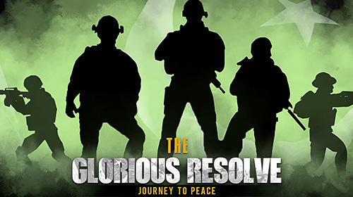 The glorious resolve: Journey to peace Screenshot