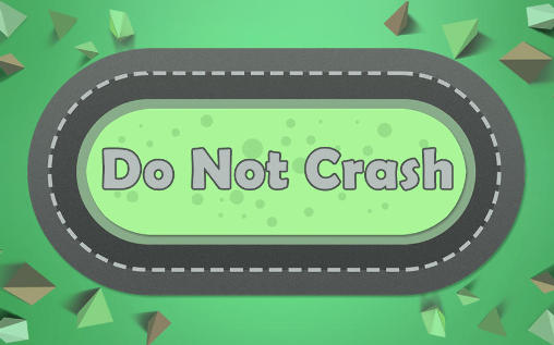 Do not crash screenshot 1