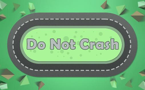 Do not crash captura de pantalla 1