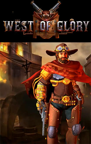 West of glory screenshot 1